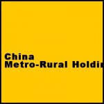 China Metro-Rural Holdings Limited – Research Report